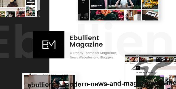 Ebullient - A Modern News and Magazine Theme by select-themes
