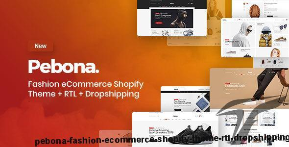 Pebona - Fashion eCommerce Shopify Theme + RTL + Dropshipping by hastech