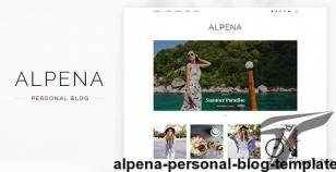 Alpena - Personal Blog Template By montaukco