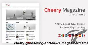 Cherry - Ghost Blog and News Magazine Theme By themeix_lab