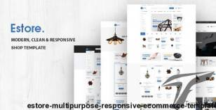 Estore - Multipurpose Responsive eCommerce Template By hastech