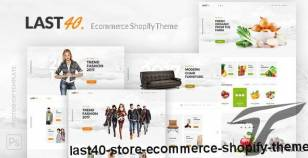 Last40 Store - Ecommerce Shopify Theme By farost