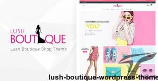 Lush - Boutique WordPress Theme By buddhathemes