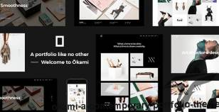 Okami - A Contemporary Portfolio Theme By edge-themes