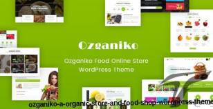 Ozganiko - A Organic Store And Food Shop WordPress Theme By themevin