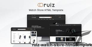 Ruiz - Watch Store HTML Template By hastech