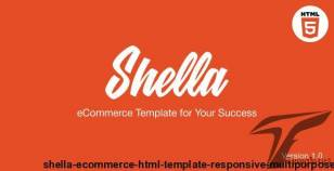 Shella - eCommerce HTML template, responsive, multipurpose By mpithemes