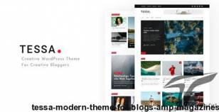 Tessa - Modern Theme for Blogs & Magazines By manhars