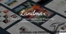 Landmax WP - Minimal Blog Theme