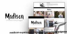 Madison - A Personal Blogging Theme For WordPress