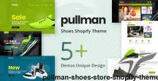 Pullman – Shoes Store Shopify Theme By hastech
