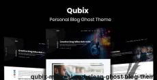 Qubix - Minimal and Clean Ghost Blog Theme By themeix