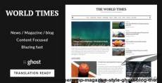 World Times - Newspaper & Magazine Style Ghost Blog Theme By gbjsolution